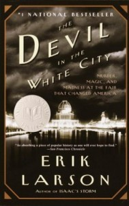 "Erik Larson's ""The Devil In The White City"""